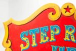 Alternate view thumbnail 1 of Step Right Up Sign